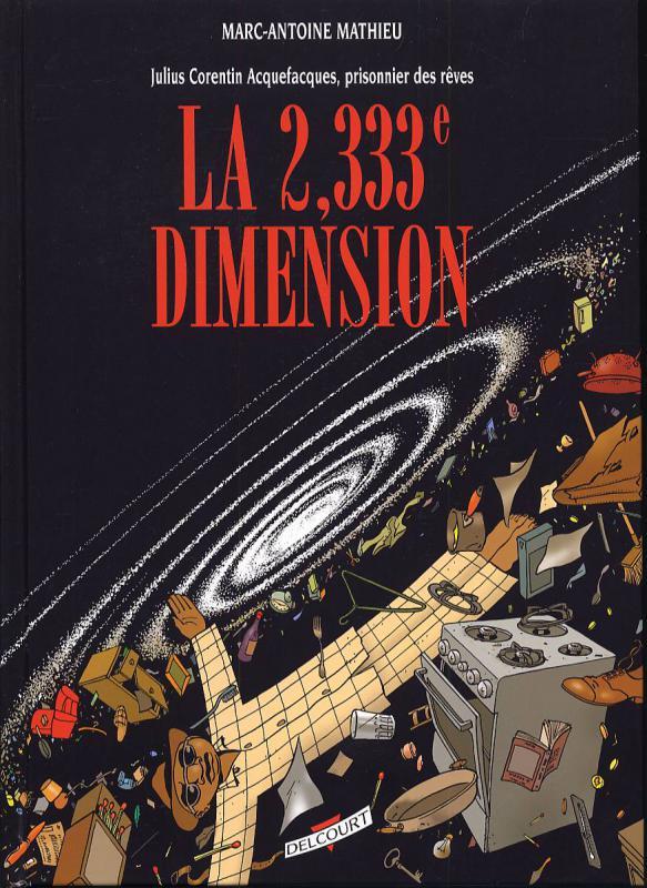 Julius Corentin Acquefacques T5 : La 2,333e dimension (0), bd chez Delcourt de Mathieu