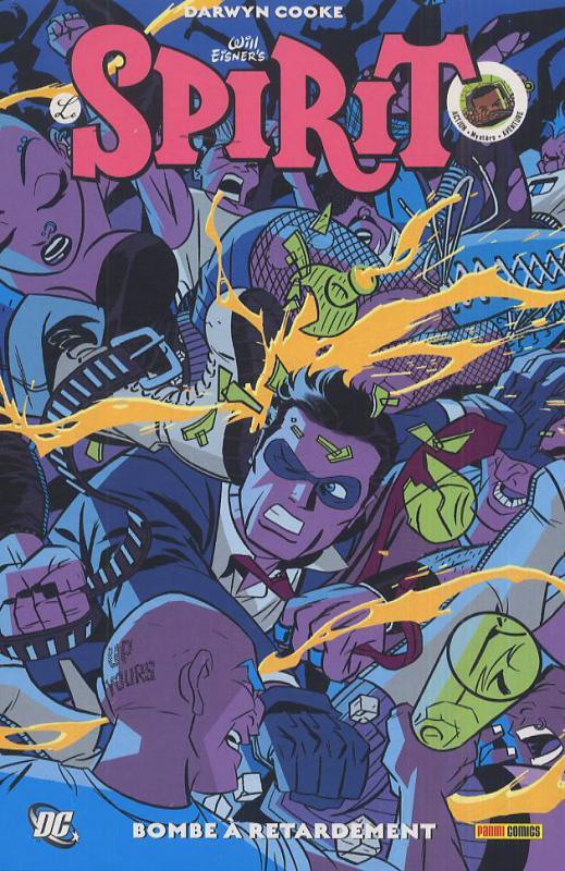 Le spirit T2 : Bombe à retardement (0), comics chez Panini Comics de Cooke, Palmiotti, Baker, Simonson, Sprouse, Bernet, Story, Stewart