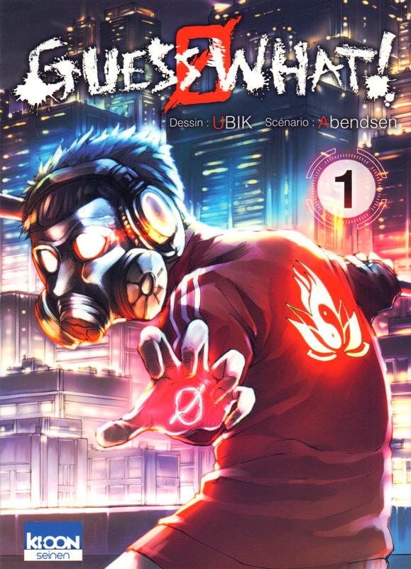 Guess what ! T1 :   (0), manga chez Ki-oon de Abendsen, Ubik