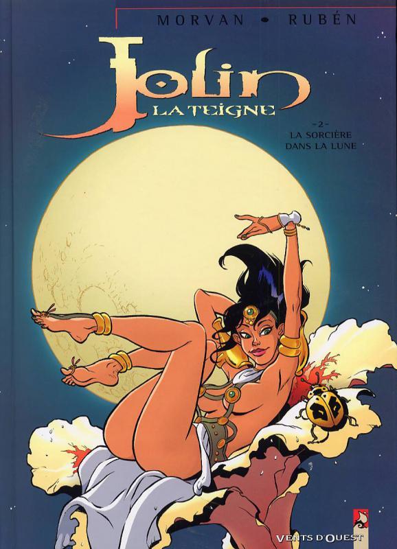 Jolin la teigne T2 : La sorcière dans la lune (0), bd chez Vents d'Ouest de Morvan, Ruben, Loïs