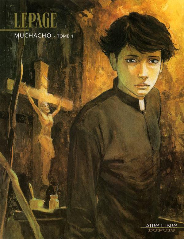 Muchacho T1 : Muchacho (0), bd chez Dupuis de Lepage