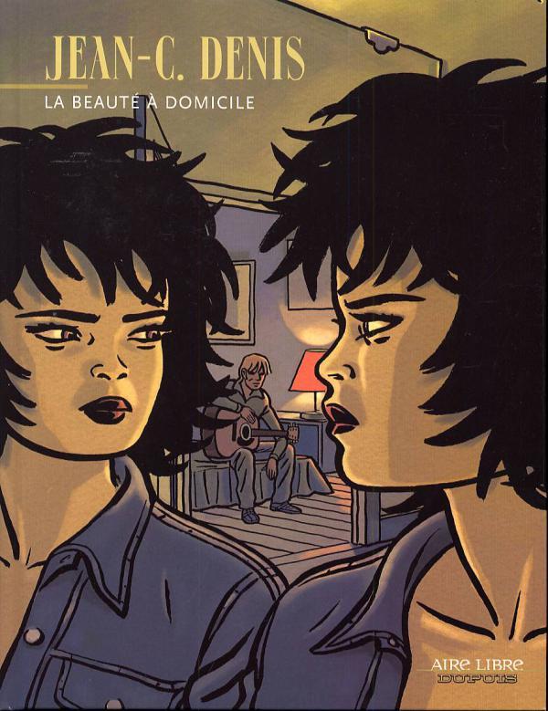 La beauté à domicile T1 : La beauté à Domicile (0), bd chez Dupuis de Denis