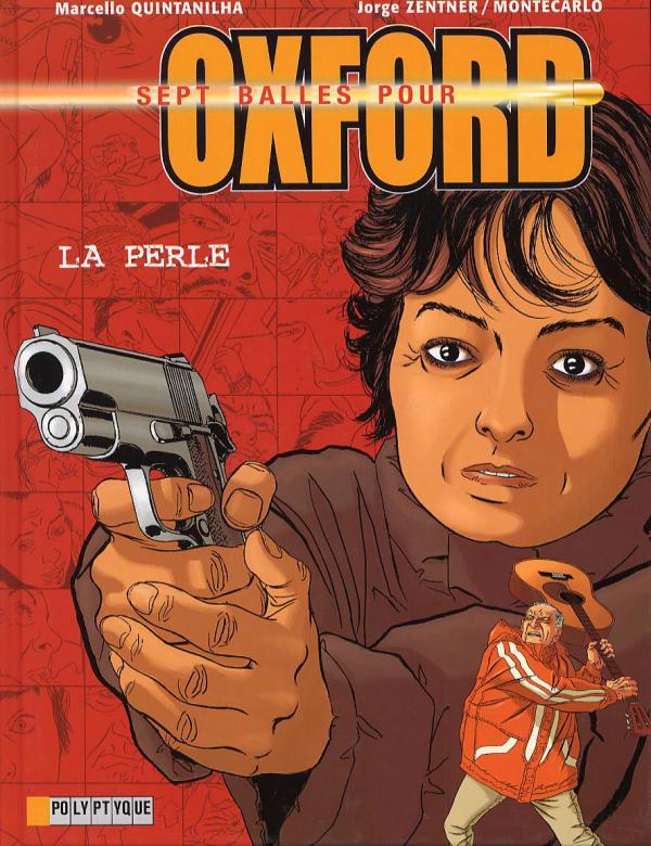 Sept balles pour Oxford T2 : La perle (0), bd chez Le Lombard de Montecarlo, Zentner, Quintanilha, Usagi