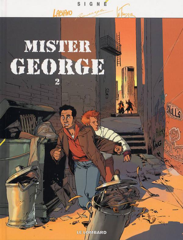 Mister George T2, bd chez Le Lombard de Le Tendre, Rodolphe, Labiano, Smulkowski