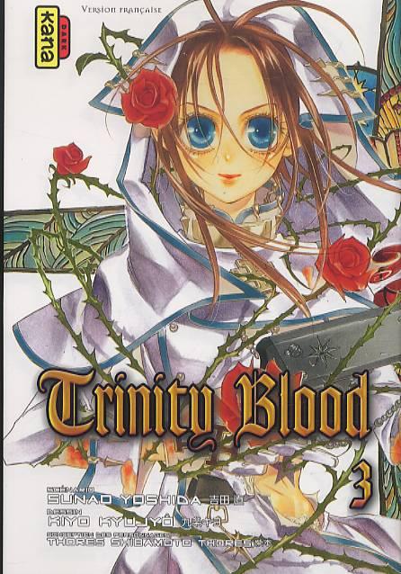 Trinity Blood T3, manga chez Kana de Yoshida , Shibamoto, Kyujyô