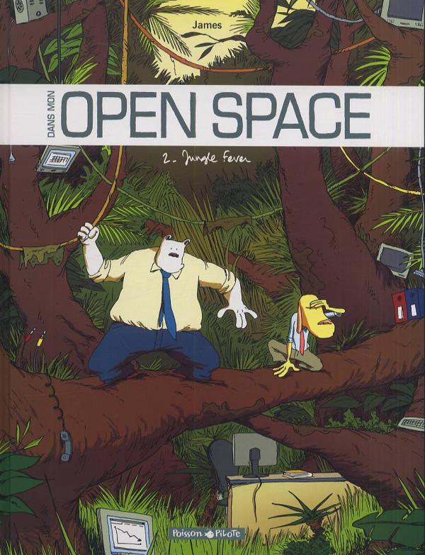 Dans mon open space T2 : Jungle fever (0), bd chez Dargaud de James, Larcenet