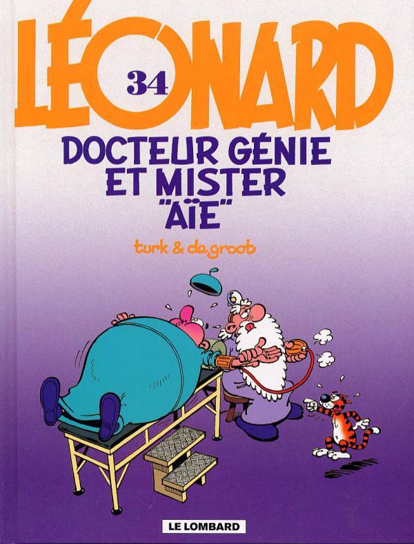 Léonard T34 : Docteur Génie et Mister Aïe (0), bd chez Le Lombard de de Groot, Turk, Kael