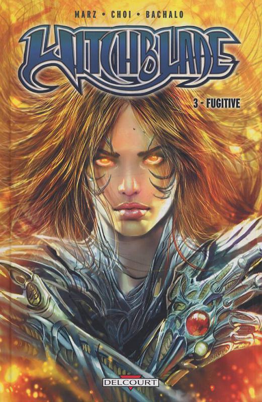 Witchblade T3 : Fugitive (0), comics chez Delcourt de Marz, Cha, Bachalo, Choi, Buccellato