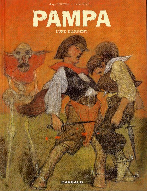 Pampa T2 : Lune d'argent (0), bd chez Dargaud de Zentner, Nine