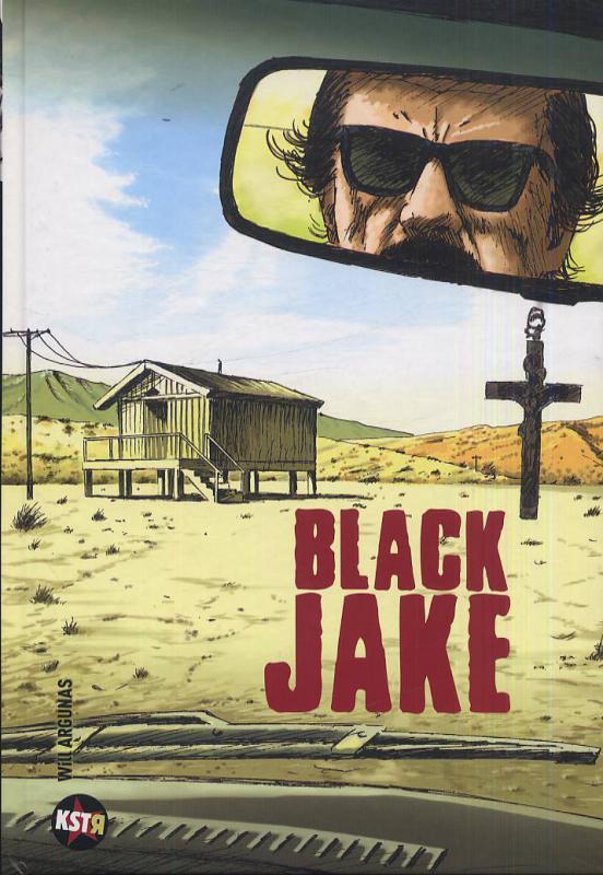 Black Jake, bd chez Casterman de Will Argunas