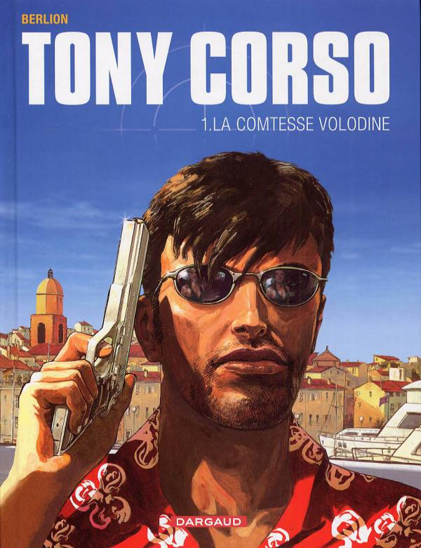 Tony Corso T1 : La comtesse Volodine (0), bd chez Dargaud de Berlion