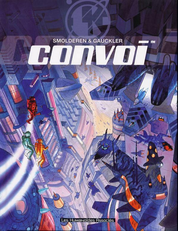 Convoi : Convoi, l'intégrale (1), bd chez Les Humanoïdes Associés de Smolderen, Gauckler, Baumert