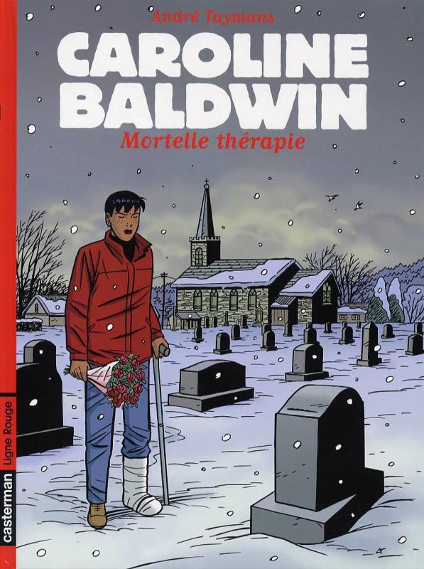 Caroline Baldwin T10 : Mortelle thérapie (0), bd chez Casterman de Taymans, Wesel