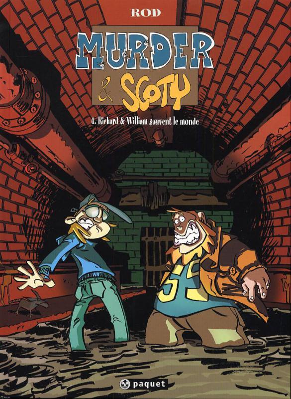 Murder et Scoty T4 : Richard et William sauvent le monde (0), bd chez Paquet de Rod
