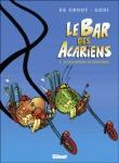 Le bar des acariens T2 : Je n'ai besoin de personne (0), bd chez Glénat de de Groot, Godi, Dethorey