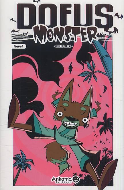Dofus Monster T4 : Firefoux (0), manga chez Ankama de Neyef