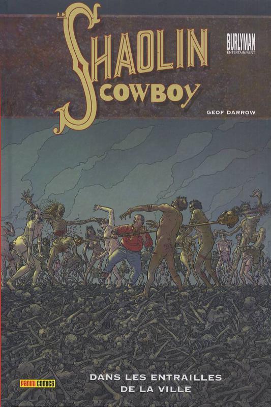 Le Shaolin Cowboy T3 : Dans les entrailles de la ville (0), comics chez Panini Comics de Darrow, Kindzierski, Doherty