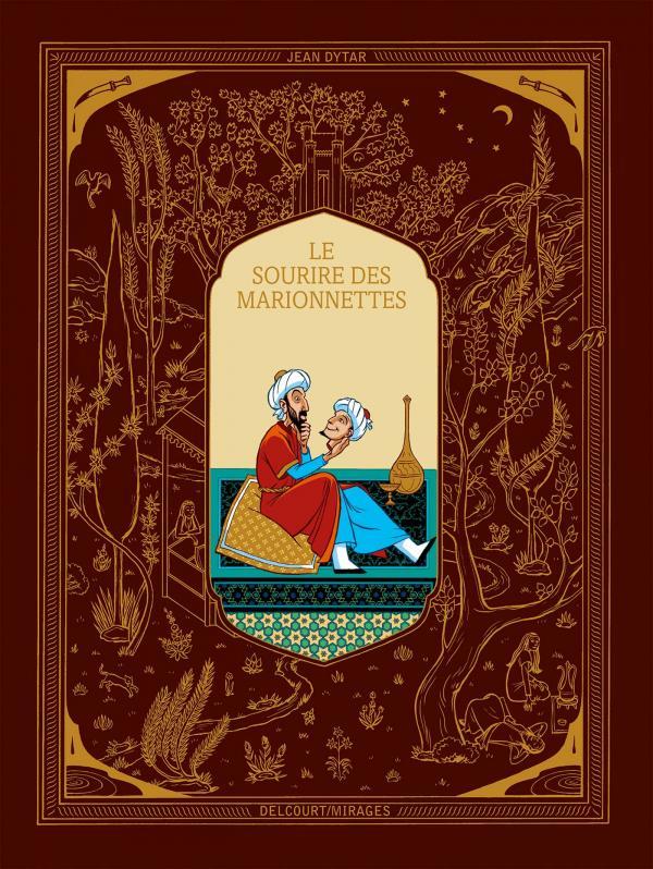 Le sourire des marionnettes, bd chez Delcourt de Dytar