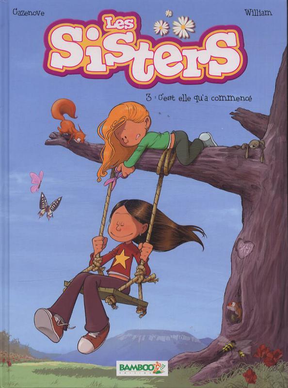 Les sisters T3 : C'est elle qu'a commencé (0), bd chez Bamboo de William, Cazenove