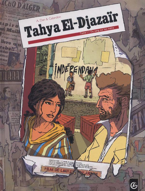 Tahya El-Djazaïr T1 : Du sang sur les mains (0), bd chez Bamboo de Galandon, A.Dan, Ralenti