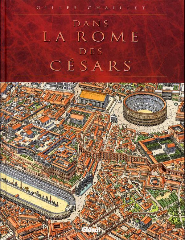 Dans la Rome des Césars : Dans la Rome des Césars (0), bd chez Glénat de Chaillet, Defachelle