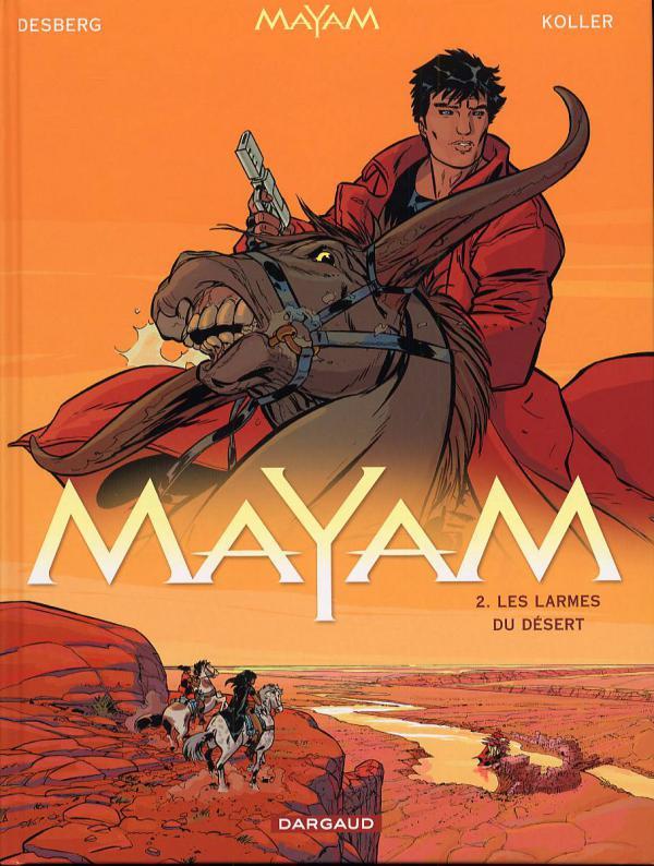 Mayam T2 : Les larmes du désert (0), bd chez Dargaud de Desberg, Koller, Smulkowski