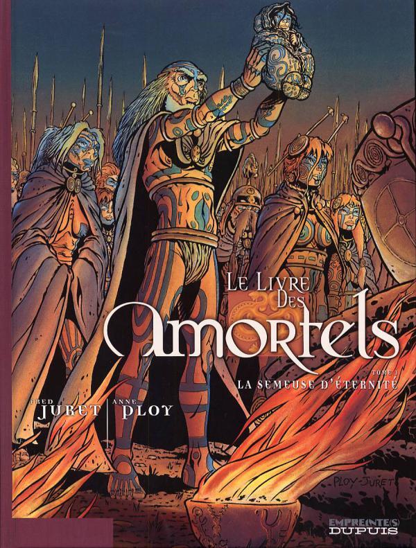 Le livre des amortels T1 : La semeuse d'éternité (0), bd chez Dupuis de Ploy, Juret