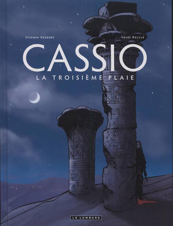 Cassio T3 : La troisième plaie (0), bd chez Le Lombard de Desberg, Reculé