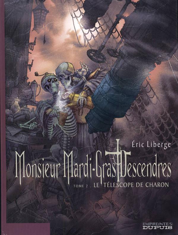 Monsieur Mardi-Gras Descendres T2 : Le téléscope de Charon (0), bd chez Dupuis de Liberge