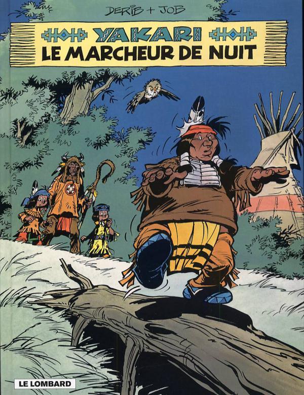 Yakari T30 : Le marcheur de nuit (0), bd chez Le Lombard de Job, Derib, Dominique