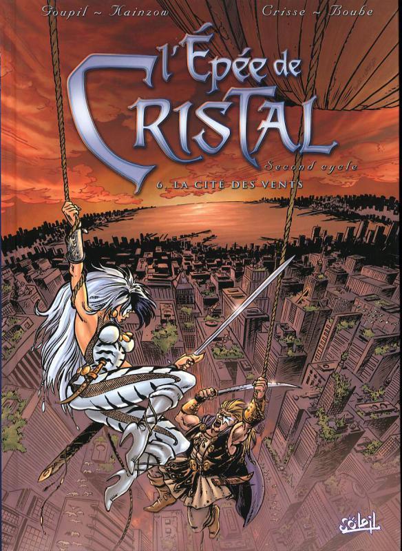 L'epée de cristal T6 : Le cercle du temps (0), bd chez Soleil de Goupil, Boube, Crisse, Kainzow