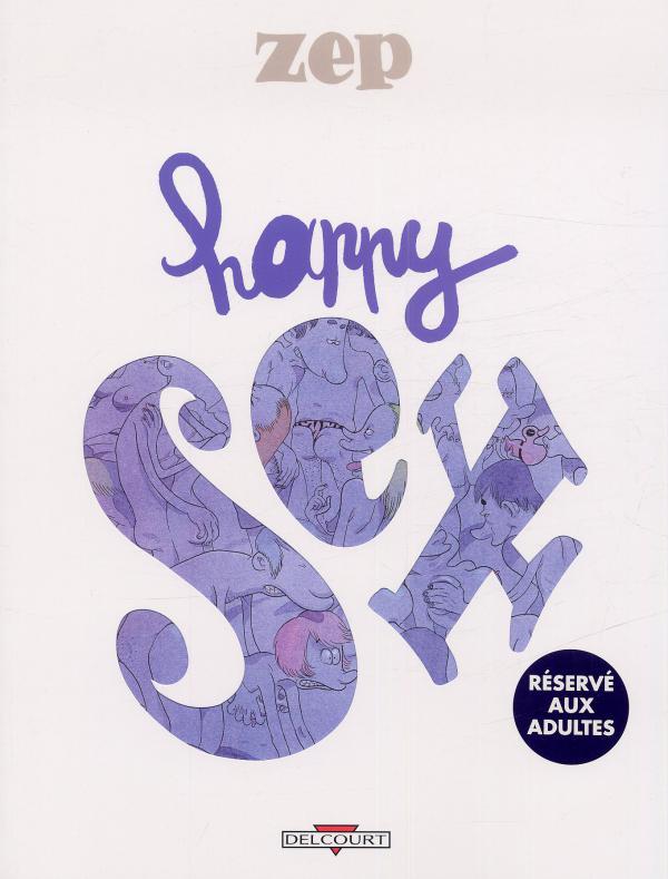 Happy sex T1 : Happy sex (0), bd chez Delcourt de Zep