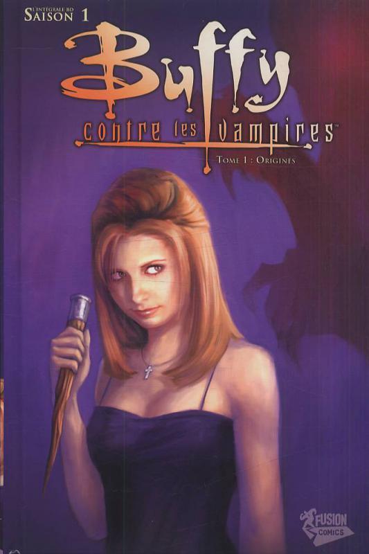 Buffy contre les vampires - Saison 1 T1 : Origines (0), comics chez Fusion Comics de Nicieza, Golden, Lobdell, Brereton, Richards, Conrad, Bennett