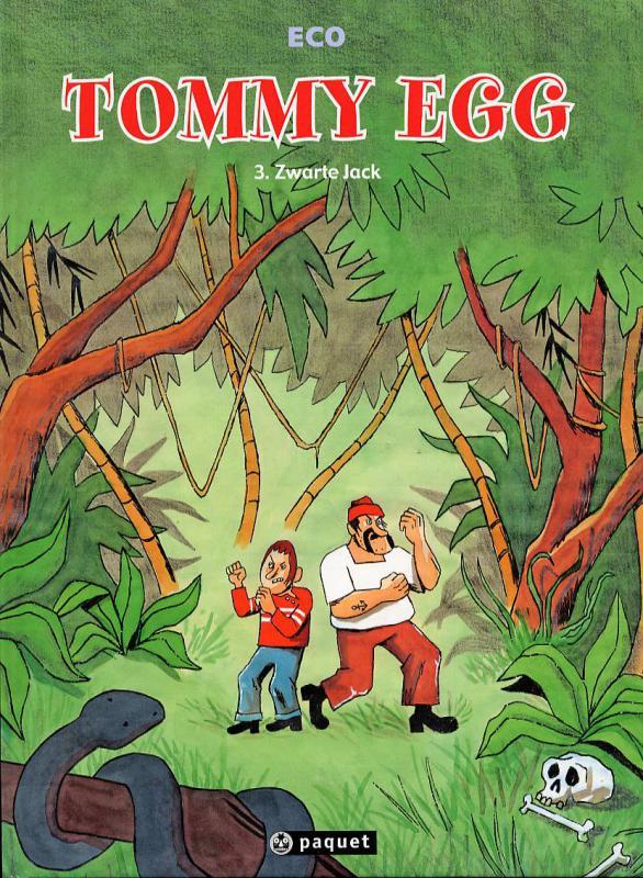 Tommy Egg T3 : Zwarte Jack (0), bd chez Paquet de Eco