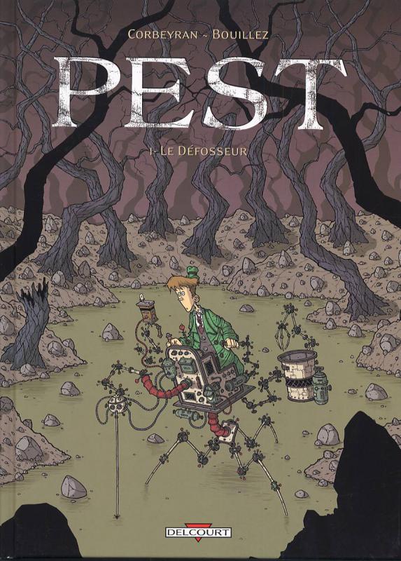 Pest T1 : Le défosseur (0), bd chez Delcourt de Corbeyran, Bouillez
