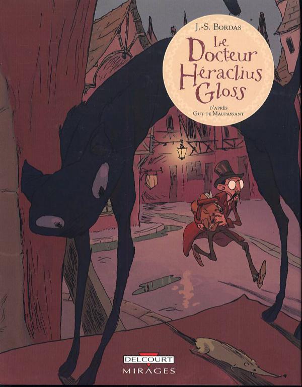 Le docteur Héraclius Gloss : Le docteur Héraclius Gloss (0), bd chez Delcourt de Bordas