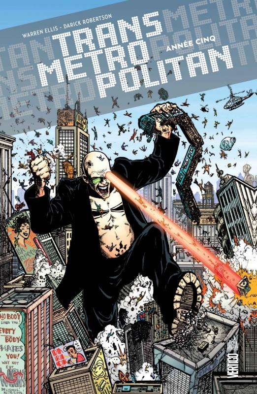 Transmetropolitan T5 : Année Cinq (0), comics chez Urban Comics de Ellis, Sharp, Shanower, Janson, Leach, Winslade, Buckingham, Brooker, Higgins, Maleev, Kordey, Mack, Williams III, Ramos, Hamner, Teran, Frusin, Bradstreet, Oeming, Johnson, Talbot, McCrea, Robertson, Speed McNeil, Howarth, Weston, Lloyd, Graham, Fabry, C