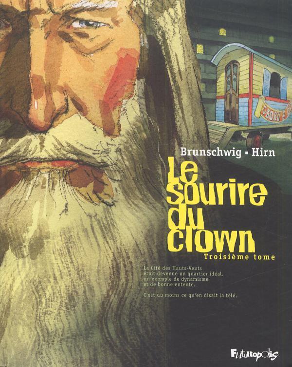 Le sourire du clown T3, bd chez Futuropolis de Brunschwig, Hirn