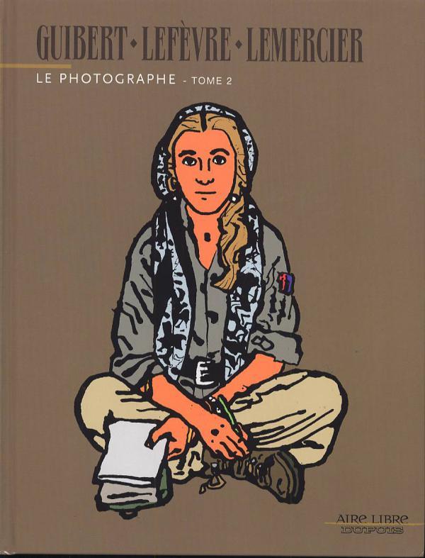Le photographe T2, bd chez Dupuis de Lemercier, Lefèvre, Guibert