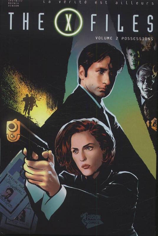 The X Files T2 : Possessions (0), comics chez Fusion Comics de Spotnitz, Moench, Denham, Badilla, Shannon