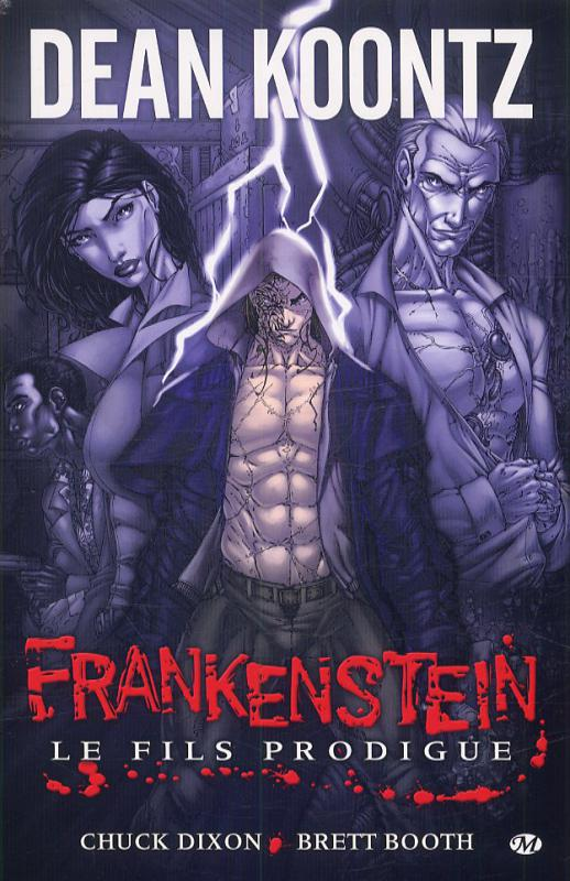 Frankenstein T1 : Le fils prodigue (0), comics chez Milady Graphics de Koontz, Dixon, Booth, Dalhouse, Color dojo, Mohan