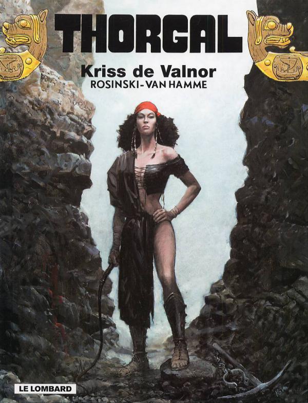 Thorgal T28 : Kriss de Valnor (0), bd chez Le Lombard de Van Hamme, Rosinski, Graza