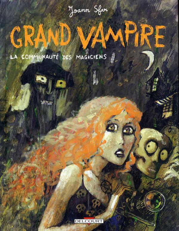 Grand vampire T5 : La communauté des magiciens (0), bd chez Delcourt de Jardel, Sfar, Jardel