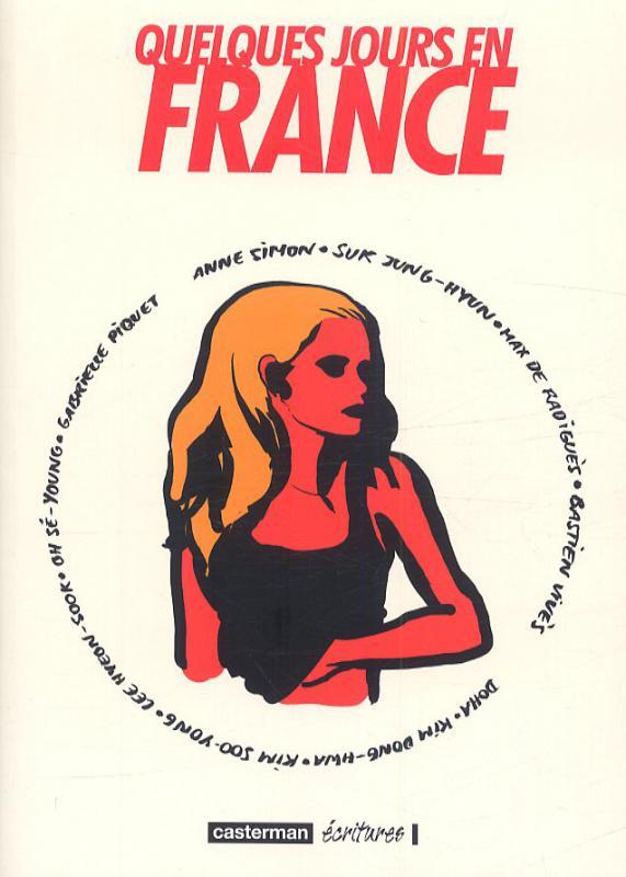 Quelques jours en France, bd chez Casterman de Collectif