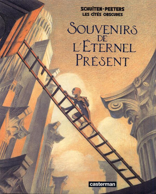 Les cités obscures T16 : Souvenirs de l'éternel présent (0), bd chez Casterman de Peeters, Schuiten