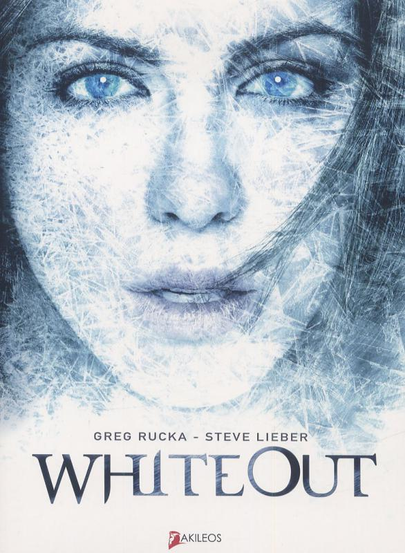 WhiteOut T1, comics chez Akileos de Rucka, Lieber