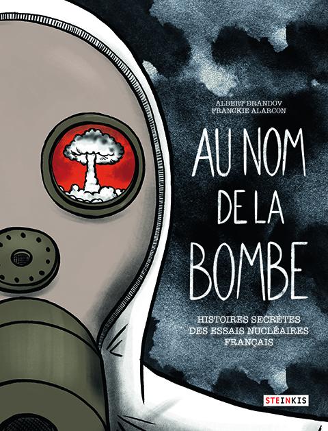Au nom de la bombe, bd chez Steinkis de Drandov, Alarcon