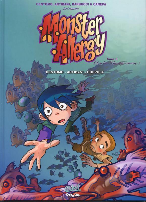 Monster Allergy T6 : Charlie Schuster arrive ! (0), bd chez Soleil de Centomo, Artibani, Coppola, Giumento, Barbiggia, Algozzino, Maddaleni