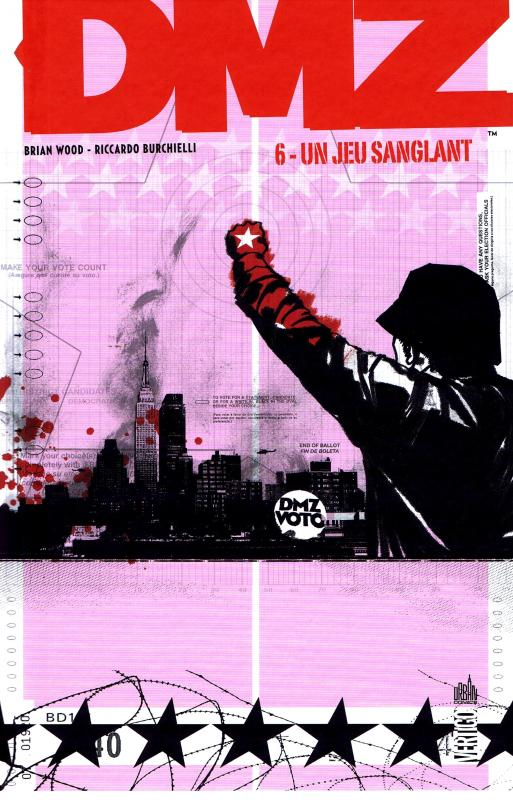 DMZ – Edition Hardcover, T6 : Un jeu sanglant (0), comics chez Urban Comics de Wood, Burchielli, Cox