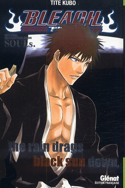 Bleach souls : The rain drags black sun down (0), manga chez Glénat de Kubo